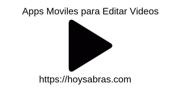 apps edicion videos moviles